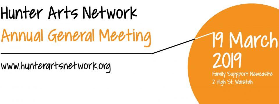 HUNTER ARTS NETWORK ANNUAL GENERAL MEETING 2019