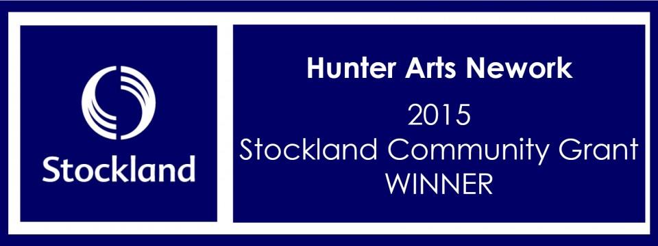 Hunter Arts Network is a 2015 Stockland Community Grant Winner!