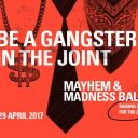 MAYHEM & MADNESS BALL – RAISING LOOT FOR THE LOCK-UP!